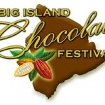 Big Island Chocolate Festival Set for April 26 & 27