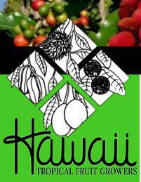 Hawaii Tropical Fruit Growers