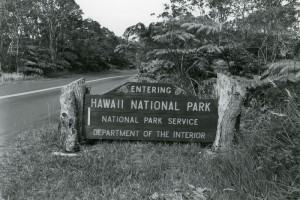 Hawaii National Park sign, prior to the name change in 1961. Courtesy of the NPS, Hawaii Volcanoes National Park, HAVO 17707, Box 2.