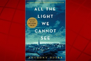 All the Light We Cannot See by Anthony Doerr.
