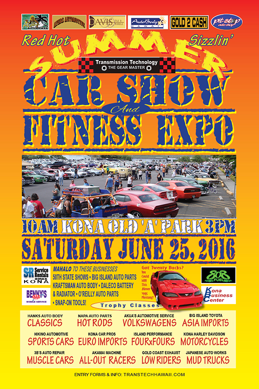 Entry Forms For The 2016 Summer Car Show At Kona S Old A Park Scheduled Saay June 25 Are Due By Wednesday 15