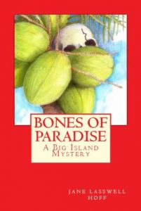 Bones of Paradise book cover, written by Jane Hoff. Photo Courtesy.
