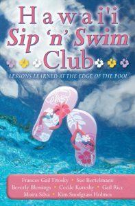 Hawai'i Sip 'n' Swim Club by Frances Titosky. Photo Courtesy.