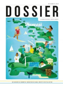 Dossier focuses on Hawai'i's key areas of innovation technology, the creative sectors, clean energy, and more. Photo Courtesy.