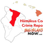 Hāmākua Coast Crime Report: June 2018