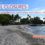 Kaloko-Honokōhau Closures for August