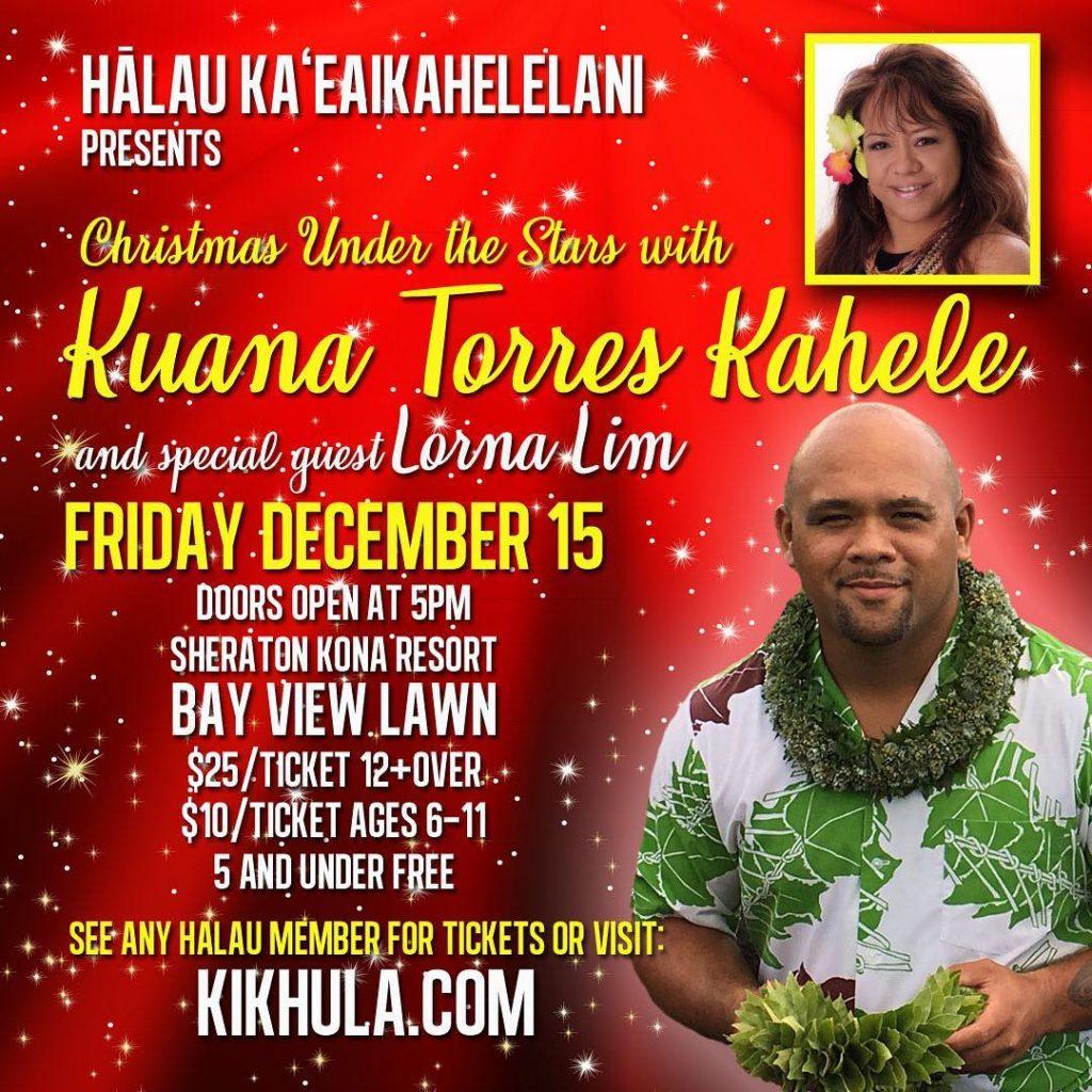 Hālau Ka'eaikahelelani will present Christmas Under the Stars with Kuana Torres Kahele