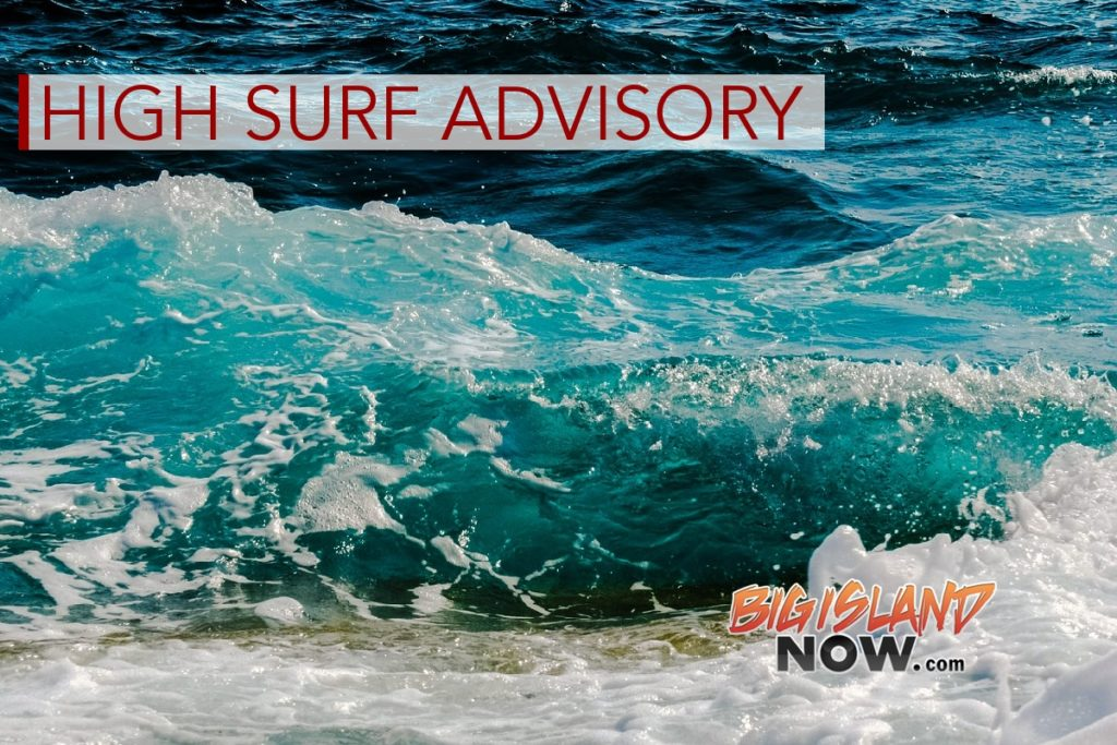 big island news information big island now high surf advisory issued for e facing shores