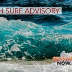 High Surf Advisory Extended Through Monday