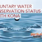 North Kona Water Conservation Remains in Effect