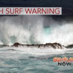 High Surf, Small Craft Advisories for Big Island