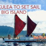 'Hōkūleʻa' to Sail to Hawaiʻi Island for Two-Month Visit