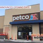 Petco Announces Opening Date