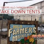 County Orders Hilo Farmers Market to Take Down Tents