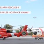 Coast Guard Rescues 8 North of Hawai'i