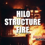 Structure Fire in Hilo