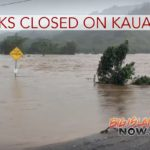 Four Kaua'i State Parks Closed After Massive Weekend Storm