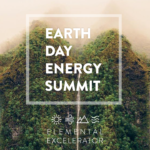 UPDATE: Earth Day Energy Summit 2018 Live Stream, April 20