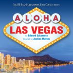 'Aloha Las Vegas' Comedy to Open at UH PAC