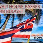 Hawai'i House Passes $14.4B Budget