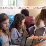 Students Explore Interests with Parker 'Interim'