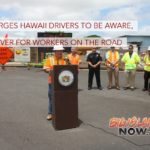 HDOT Urges Drivers to Be Aware, Move Over for Workers on the Road