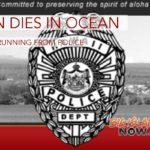 Man Dies in Ocean After Running from Police
