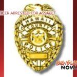 HPD Officer Arrested for Assault