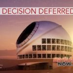TMT Board Defers Site Decision