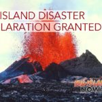 Presidential Disaster Declaration for Hawai'i Island Granted