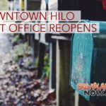Downtown Hilo Post Office Reopens