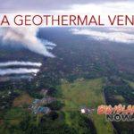 Gov. Ige Moves to Mitigate Risks to Puna Geothermal Venture
