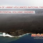 Portion of Hawai'i Volcanoes National Park Closed Due to Potential Volcanic Hazards