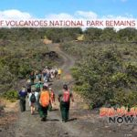 Most of Volcanoes National Park Remains Closed