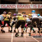'Big Island Brawl' is Back