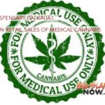 First Dispensary on Kaua'i to Begin Retail Sales of Medical Cannabis