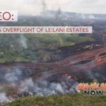 VIDEO: Today's Overflight of Leilani Estates