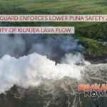 Coast Guard Enforces Lower Puna Safety Zone in Vicinity of Kīlauea Lava Flow
