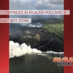 Activity Continues in Kīlauea Volcano's Lower East Rift Zone
