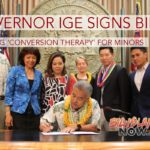 Gov. Ige Signs Bill Banning 'Conversion Therapy' for Minors