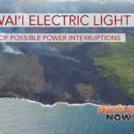 Hawai'i Electric Light Warns of Possible Power Interruptions