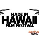 Film Festival Seeking Submissions for Debut Event in Hilo
