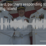 AUDIO: Coast Guard Responds to Mayday Call Near Big Island