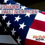 Flags Ordered to Half-Staff for Memorial Services of Fallen O'ahu Police Officer