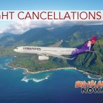 Hawaiian Airlines Flight Cancelation Updates