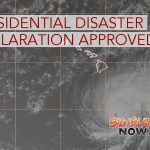 President Approves Gov. Ige's Request for Presidential Disaster Declaration