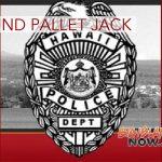 HPD Seeking Owner of Hydraulic Pallet Jack