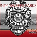 Big Island Police 'Sweep Parks' and Arrest 3