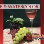 Wine & Watercolor at Volcano Art Center