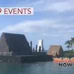Ahu'ena Heiau Planning 2019 Events